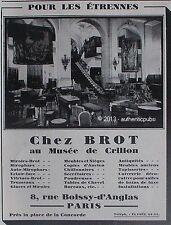 PUBLICITE MIROIR BROT AU MUSEE DE CRILLON ANTIQUITE MEUBLE GLACE DE 1929 AD PUB