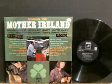 SONGS OF MOTHER IRELAND  Colin Wilkie Shirley Hart  Kate Lucy  L.P.  Lovely copy