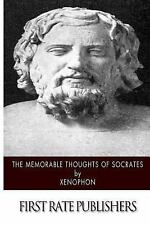 The Memorable Thoughts of Socrates by Xenophon (2014, Paperback)