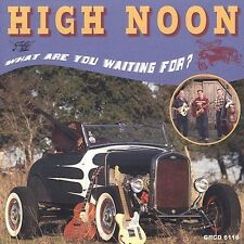 What Are You Waiting for, High Noon, Good Import