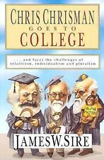 Chris Chrisman Goes to College: and faces the Challenges of Relativism, Indivi..