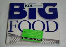 Big Food Amazing Ways to Cook, Store, Freeze, and Serve Bulk Foods Elissa Altman