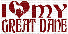 I LOVE MY GREAT DANE VINYL DECAL STICKER FOR CAR AUTO RESCUE PET DOG ADOPTED