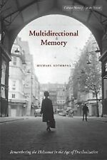 Multidirectional Memory: Remembering the Holocaust in the Age of...