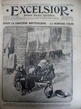 WW1 EXODE SERBES AU MONTENEGRO TROUPES ITALIENNES AU FRONT EXCELSIOR 15/12/1915