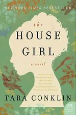 The House Girl by Tara Conklin (2013, Paperback)