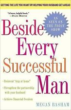 Beside Every Successful Man: Getting the Life You Want By Helping Your Husband G