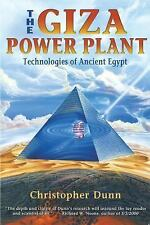 The Giza Power Plant : Technologies of Ancient Egypt by Christopher Dunn...