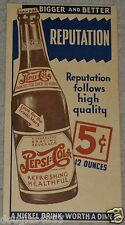 VINTAGE PEPSI COLLECTOR PEPSI COLA 5 CENT BIGGER & BETTER REPUTATION AD POSTER