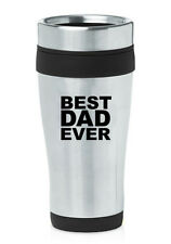 Stainless Steel Insulated 16oz Travel Mug Coffee Cup Best Dad Ever