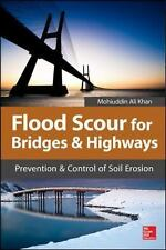 Flood Scour for Bridges and Highways : Prevention and Control of Soil Erosion...