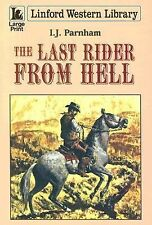 The Last Rider from Hell (Linford Western)