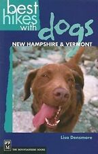New Hampshire & Vermont Best Hikes With Dogs 2005 Paperback Book Lisa Densmore