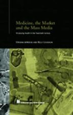 Routledge Studies in the Social History of Medicine: Medicine and Colonial...