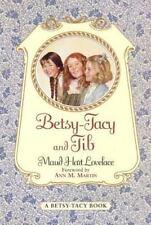 Betsy-Tacy and Tib (Betsy-Tacy)-ExLibrary
