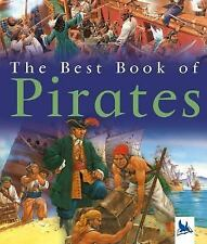 The Best Book Of: The Best Book of Pirates by Barnaby Howard (2006, Paperback)
