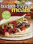 Better Homes and Gardens Budget-Friendly Meals (Better Homes & Gardens), Better