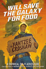 Will Save the Galaxy for Food by Dark Horse Comics,U.S. (Paperback, 2017)