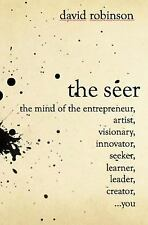 The Seer: The Mind of the Entreperneur, Artist, Visionary, Innovator, Seeker, Le