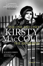 Kirsty MacColl: the One and Only by Karen O'Brien (Hardback, 2013)