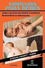 Gimnasia Para Bebes: Juegos y ejercicios para fomentar el movimiento Reconocimie