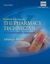 Workbook for Moini's The Pharmacy Technician: A Comprehensive Approach-ExLibrary