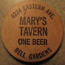 Vintage Mary's Tavern Bell Gardens, CA Wooden Nickel - Token California Calif.