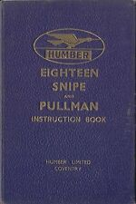 Humber Eighteen 18 Snipe & Pullman 1937 Original Instruction Book
