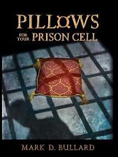 Pillows for Your Prison Cell