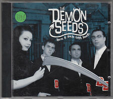 THE DEMON SEEDS - have a date with death CD