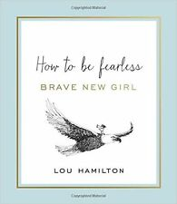 NEW BRAVE NEW GIRL LOU HAMILTON BOOK HARDBACK LIFE COACH SELF-HELP DRAWINGS GIFT