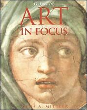 Art in Focus: Art in Focus by Gene A. Mittler and McGraw-Hill Education Staff (1