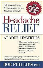 Handbook For Headache Relief: Headache...BE GONE!