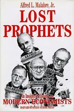 Lost prophets : an insider's history of the modern economists, Alfred L. Malabre
