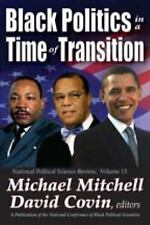 Black Politics in a Time of Transition (National Political Science Review)