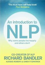 The Ultimate Introduction to NLP : How to Build a Successful Life by Owen...