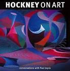 Hockney On Art: Conversations with Paul Joyce, Hockney, David, Good, Paperback