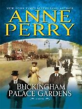 Buckingham Palace Gardens by Anne Perry - Large Print - Hardcover