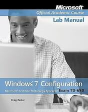 Exam 70-680 Windows 7 Configuration Lab Manual, , Microsoft Official Academic Co