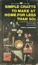 Simple Crafts to Make at Home for Less Than 50C Karyl Zinderman Paperback 1968
