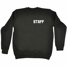 STAFF (BREAST POCK AND LARGE ON BACK) SWEATSHIRT - uniform workwear pub club