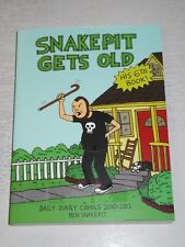 Snake Pit Gets Old: Daily Diary Comics 2010 - 2012 (Paperback)   9781621065968