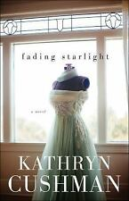 Fading Starlight by Kathryn Cushman (2016, Paperback)