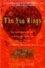 The Sun Kings: The Unexpected Tragedy of Richard Carrington and the Tale of How