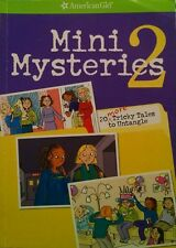 American Girl Mysteries: Mini Mysteries 2 : 20 More Tricky Tales to Untangle