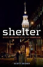 Shelter: Where Harvard Meets the Homeless