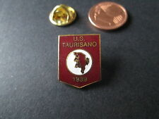 a1 TAURISANO FC club spilla football calcio soccer pins broches italia italy
