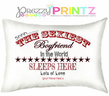 PERSONALISED PILLOWCASE 'SEXIEST' BOYFRIEND GIRLFRIEND VALENTINES WEDDING GIFT