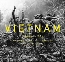 Vietnam: the Real War : A Photographic History by the Associated Press by...