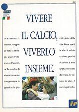 X1584 Federazione giuoco Calcio e IP - Pubblicità del 1991 - Vintage advertising